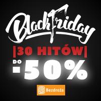 Black Friday na Bezdroża.pl! Zniżki do 50%