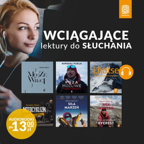 Wciągające lektury do słuchania [Audiobooki po 13zł]