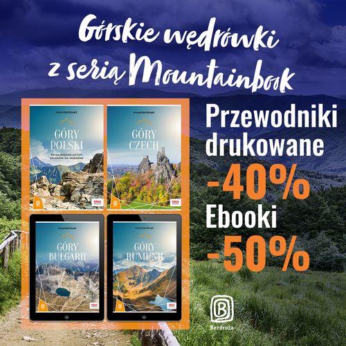 Górskie wędrówki z serią Mountainbook [Przewodniki drukowane -40%| Ebooki -50%]