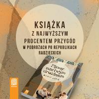 Książka o najwyższym procencie przygód w podróżach po republikach radzieckich