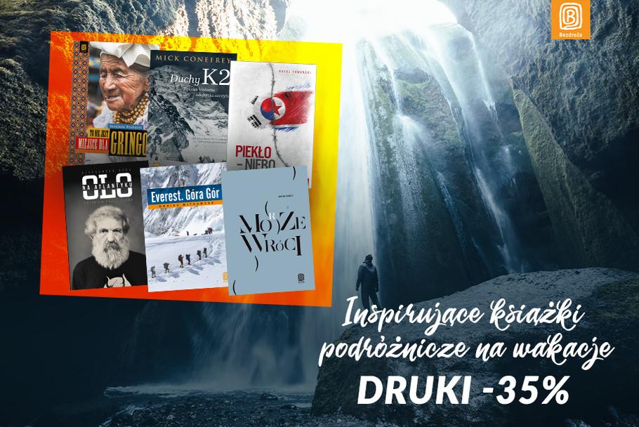 Inspirujące książki podróżnicze na wakacje [Druki -35%]