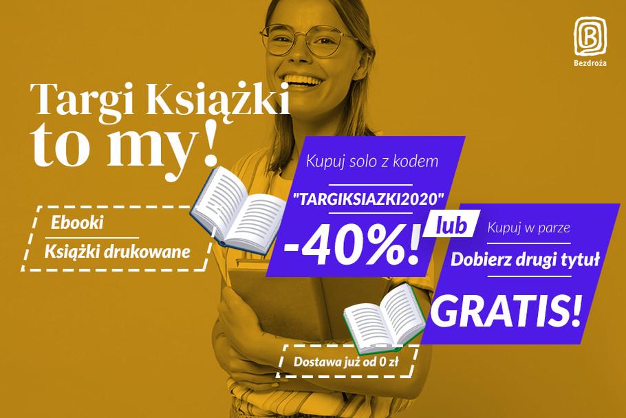 Targi Książki to my! [Wybierz swoją zniżkę: -40% lub 2 za 1]