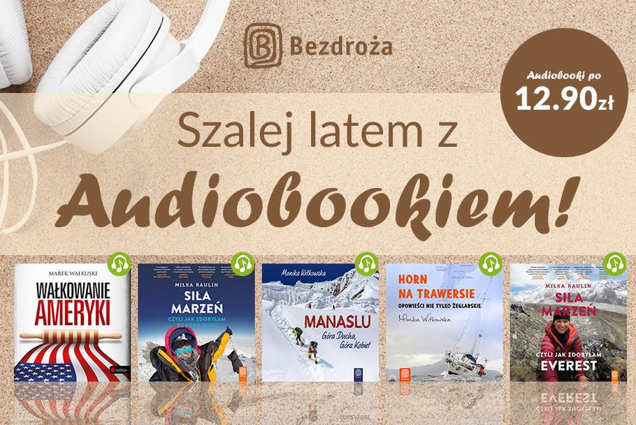 Szalej latem z audiobookiem! [12,90zł]