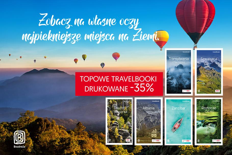 Zobacz na własne oczy najpiękniejsze miejsca na Ziemi [Topowe Travelbooki drukowane -35%]