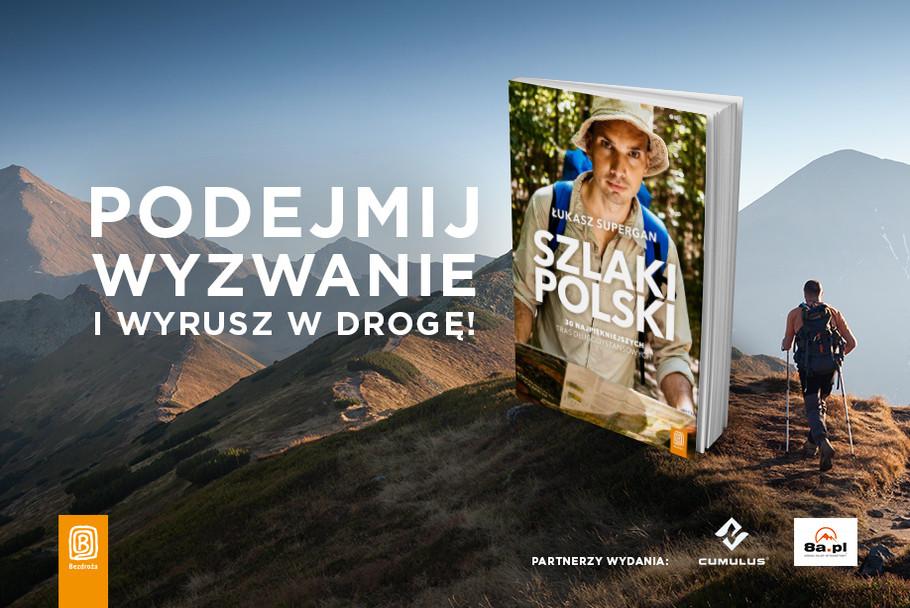 Łukasz Supergan szlaki polski długodystansowe