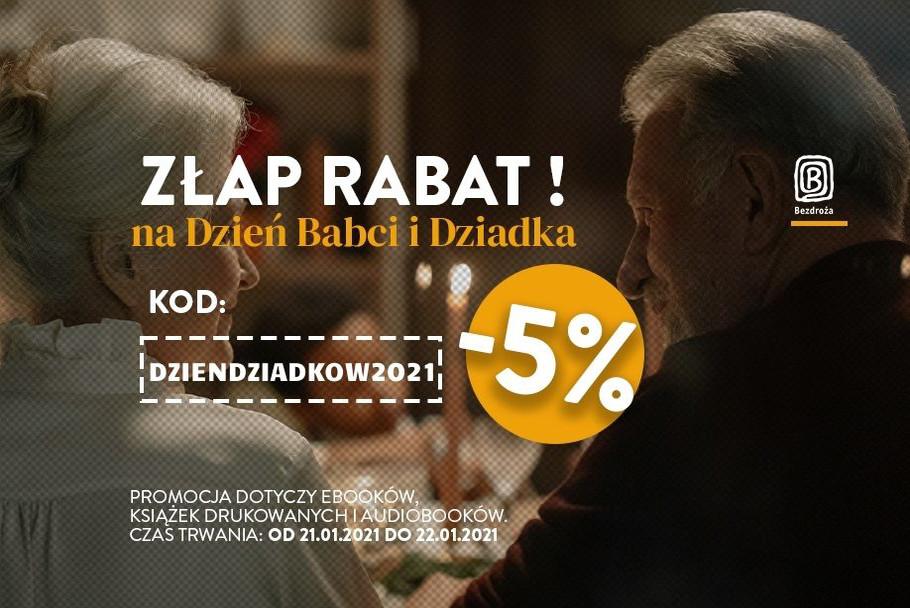 Złap rabat na Dzień Babci i Dziadka! [-5%]