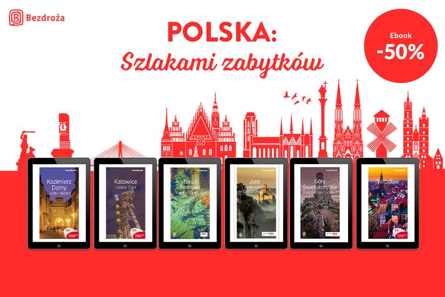 Polska: Szlakami Zabytków [Ebooki -50%]