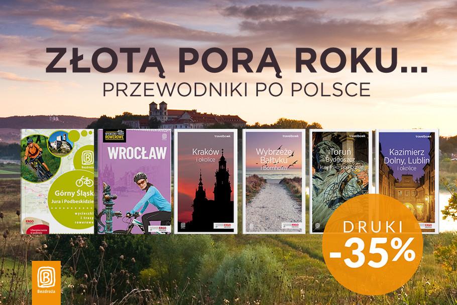 Złotą porą roku.../ Przewodniki po Polsce [Druki -35%]