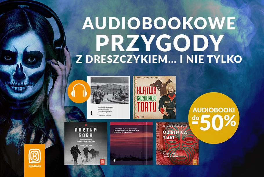 Audiobookowe przygody z dreszczykiem i nie tylko... [Do -50%]