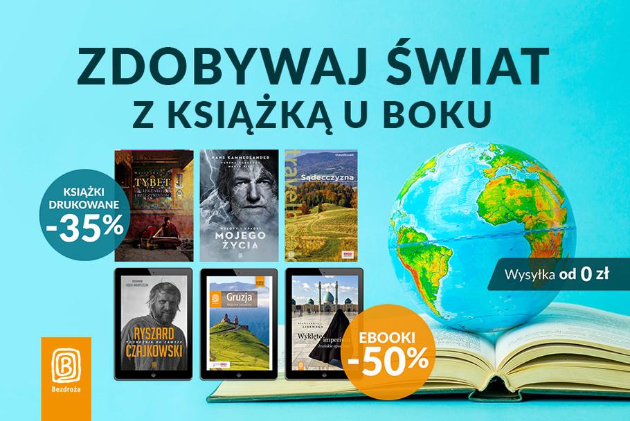 Zdobywaj świat z książka u boku [Drukowane -35%| Ebooki -50%]