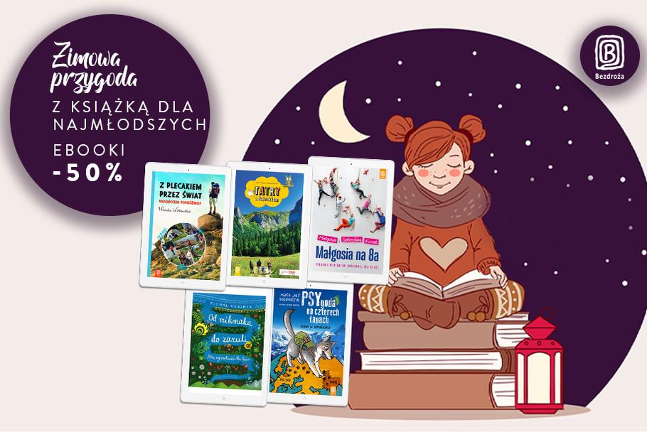 Zimowa przygoda z książką dla najmłodszych [Ebooki -50%]