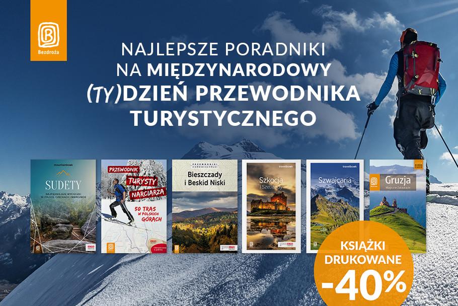 Najlepsze poradniki na Międzynarodowy (ty)Dzień Przewodnika Turystycznego [Książki drukowane -40%]