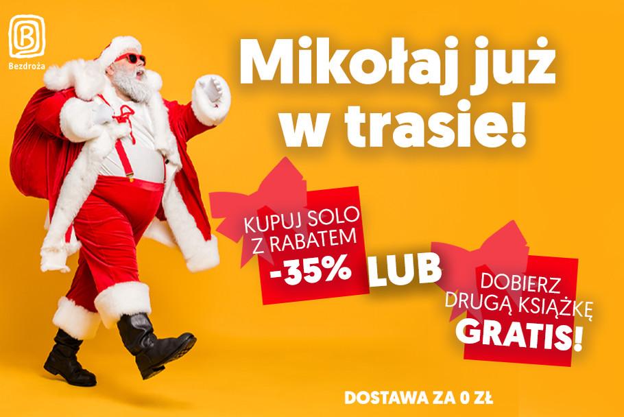 Mikołaj już w trasie! [Rabat -35% lub druga książka GRATIS!]