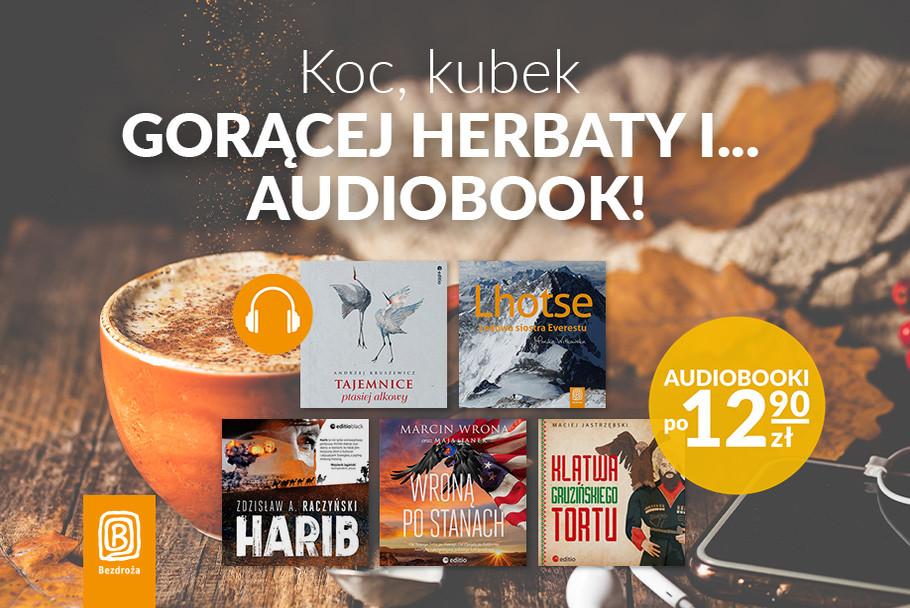 Koc, kubek gorącej herbaty i... audiobook! [po 12,90zł]