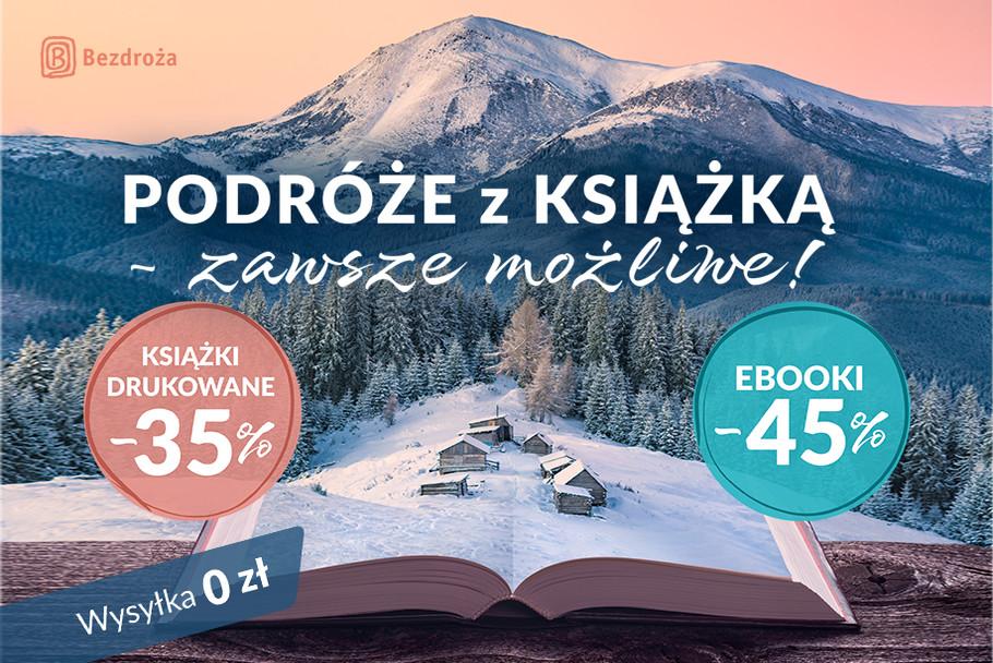 Podróże z książką - zawsze możliwe! [Książki drukowane -35%| Ebooki -45%]
