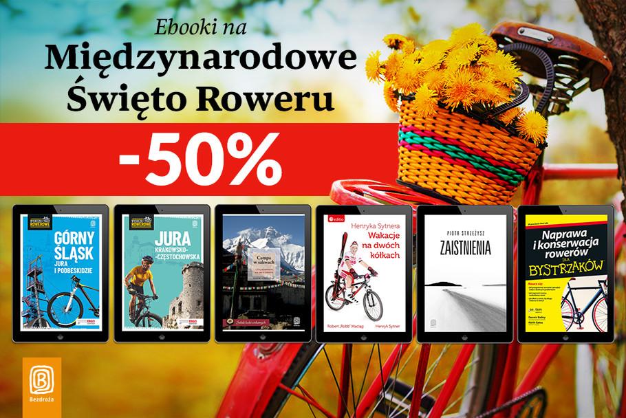 Ebooki na Międzynarodowe Święto Roweru [-50%]