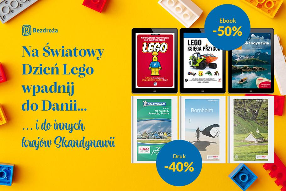 Na Światowy Dzień Lego wpadnij do Danii... i do innych krajów Skandynawii [Druk -40%| Ebook -50%]