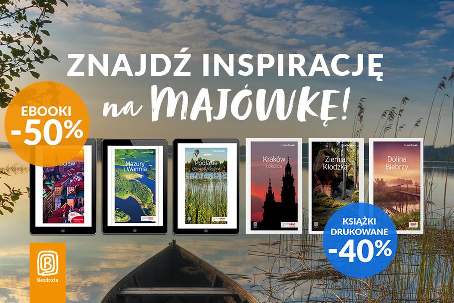 Znajdź inspirację na MAJÓWKĘ! 🌸 [Książki drukowane -40%| Ebooki -50%]