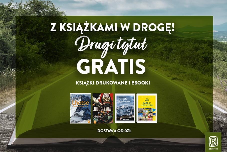 Z książkami w drogę! [Drugi tytuł drukowany lub ebook GRATIS!]