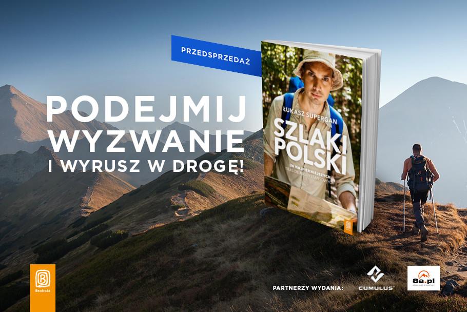 szlaki polski Łukasz Supergan