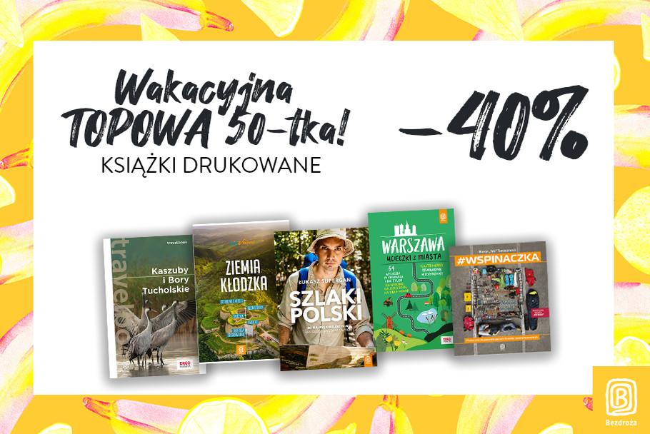 Wakacyjna Topowa 50-tka! [Książki drukowane -40%]
