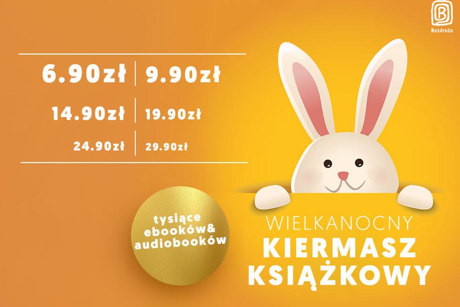 Książkowy kiermasz Wielkanocny [ebooki i audio od 6.90zł do 29.90zł]