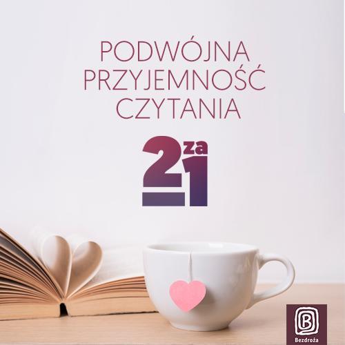 Podwójna przyjemność czytania na Bezdroża.pl