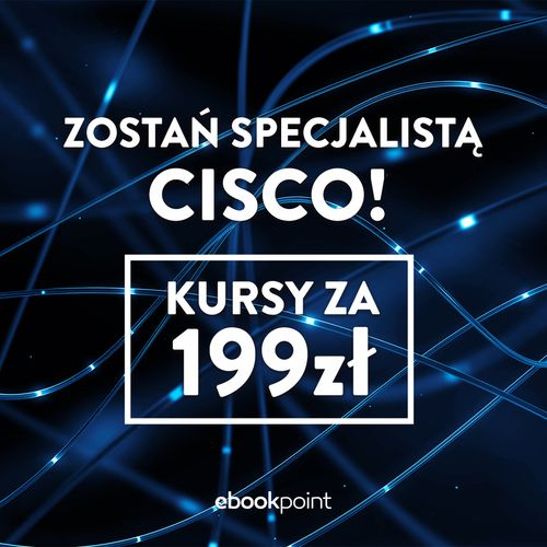 Zostań specjalistą CISCO!