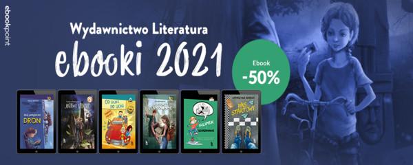 wydawnictwo literatura ebooki 2021