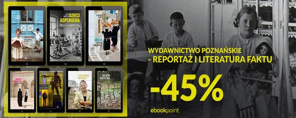 Wydawnictwo Poznańskie Reportaż Literatura Faktu