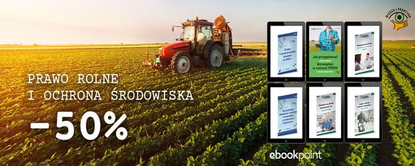 prawo rolne i ochrona środowiska wydawnictwo wiedza i praktyka