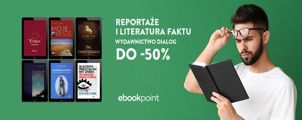dialog reportaże literatura faktu