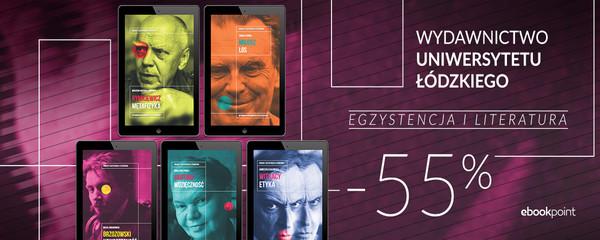 Wydawnictwo Uniwersytetu Łódzkiego - egzystencja i literatura