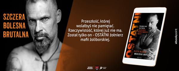 Okladka - https://ebookpoint.pl/ksiazki/ostatni-prawdziwa-historia-zolnierza-warszawskiej-mafii-piotr-mudyn-marzena-matuszak,oporep.htm