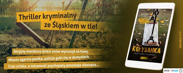 Okladka - https://ebookpoint.pl/ksiazki/kolysanka-bartlomiej-piotrowski,kolysa.htm#format/e