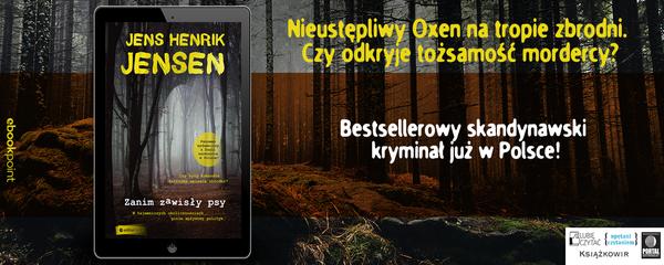 Okladka - https://ebookpoint.pl/ksiazki/zanim-zawisly-psy-jens-henrik-jensen,zazaps.htm#format/e
