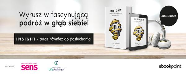 Okladka - http://ebookpoint.pl/ksiazki/insight-droga-do-mentalnej-dojrzalosci-michal-pasterski,selfco.htm#format/3