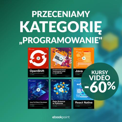 """Przeceniamy Kategorię """"Programowanie"""" [kursy video -60%]"""