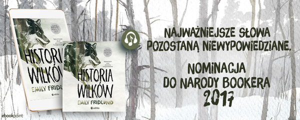 Okladka - https://ebookpoint.pl/ksiazki/historia-wilkow-emily-fridlund,hiswil.htm