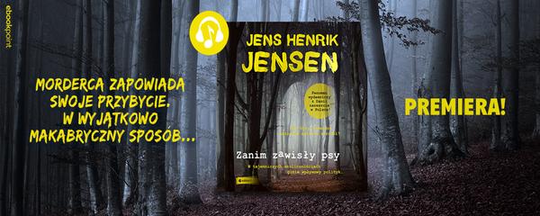 Okladka - https://ebookpoint.pl/ksiazki/zanim-zawisly-psy-jens-henrik-jensen,zazaps.htm#format/3