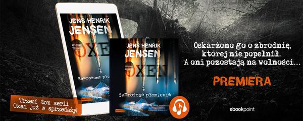 Okladka - https://ebookpoint.pl/ksiazki/zamrozone-plomienie-jens-henrik-jensen,zamro3.htm#format/3