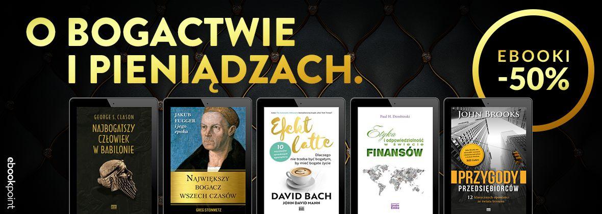 Promocja na ebooki O bogactwie i pieniądzach / -50%