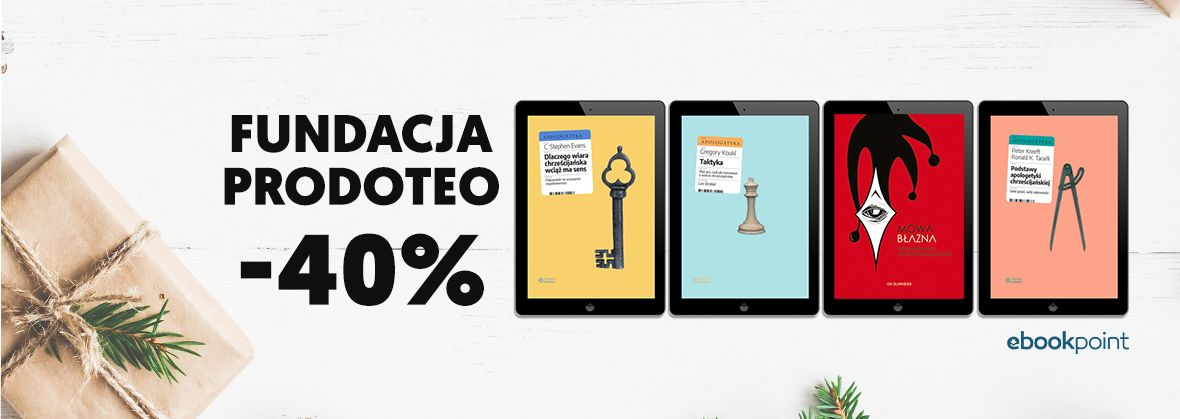 Promocja na ebooki Fundacja Prodoteo [ebooki -40%]