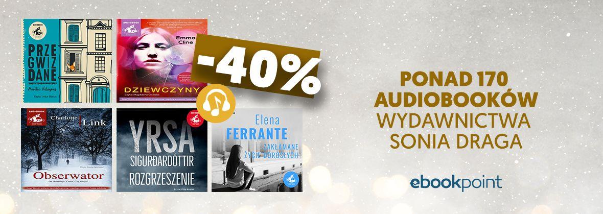 Promocja na ebooki Ponad 170 audiobooków Wydawnictwa Sonia Draga / -40%