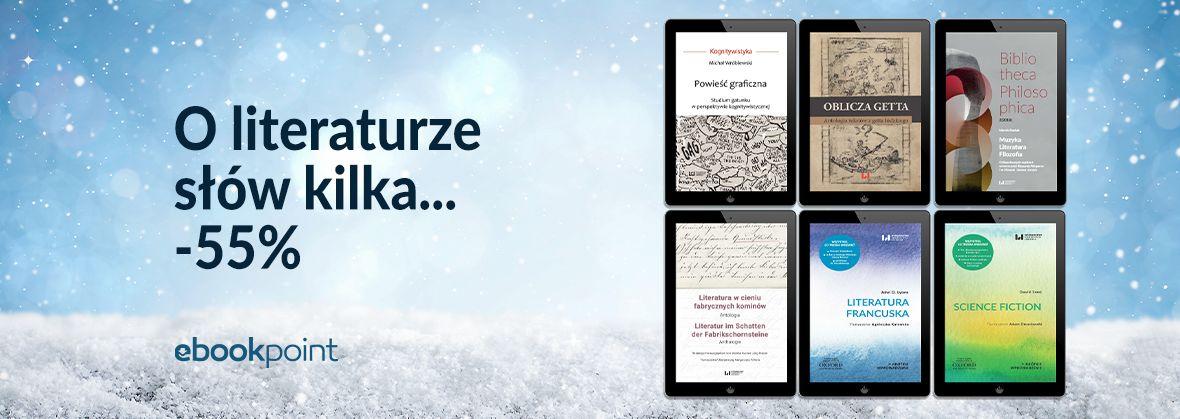 Promocja na ebooki O literaturze słów kilka... / -55%