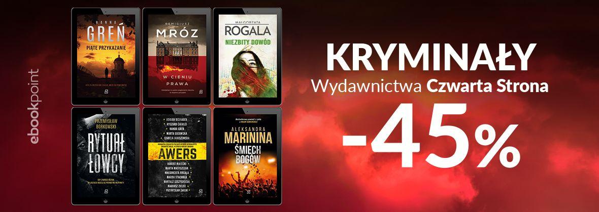 Promocja na ebooki Kryminały Wydawnictwa Czwarta Strona [-45%]