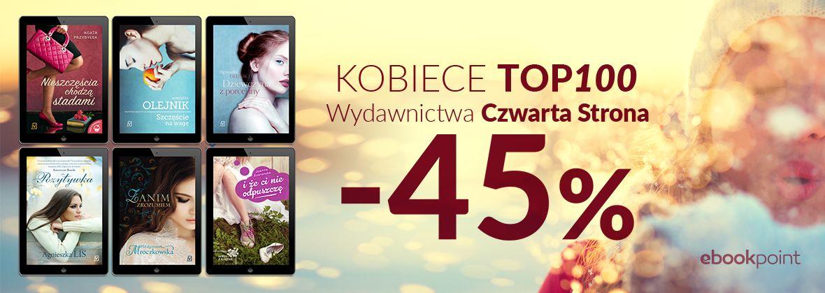 Promocja na ebooki KOBIECE TOP! / Wydawnictwa Czwarta Strona / -45%