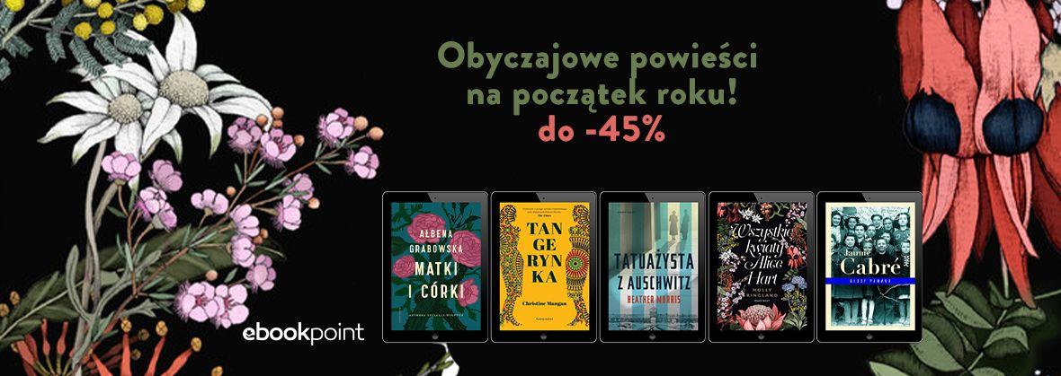 Promocja na ebooki Obyczajowe powieści na początek roku! / do -45%