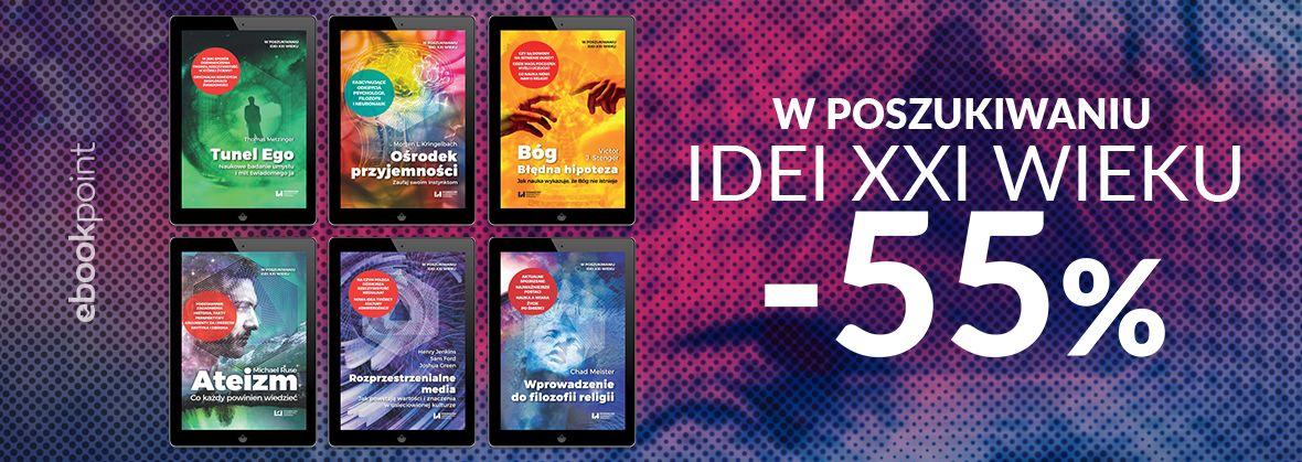 Promocja na ebooki W Poszukiwaniu Idei XXI Wieku / -55%