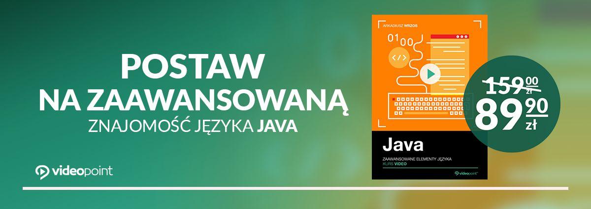 Promocja na ebooki Postaw na zaawansowaną znajomość języka Java!